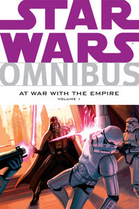 Star Wars Omnibus: At War with the Empire Volume 1 TPB