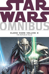 Star Wars Omnibus: Clone Wars Volume 3 - The Republic Falls TPB