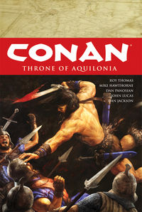 Conan Volume 12: Throne of Aquilonia HC