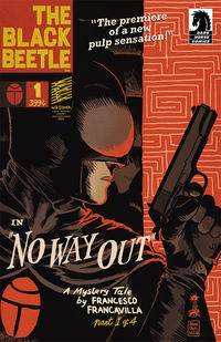 Black Beetle: No Way Out #1 (of 4)