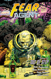 Fear Agent Volume 6 Out Of Step TP (Second Edition)