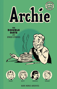 Archie Archives: The Double Date and Other Stories TPB