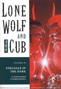 Lone Wolf and Cub Vol. 26: Struggle in the Dark TPB
