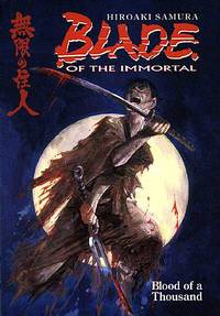 Blade of the Immortal Volume 01:<br><small>Blood of a Thousand TPB</small>