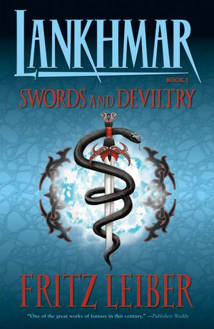 Lankhmar Book 1: Swords & Deviltry