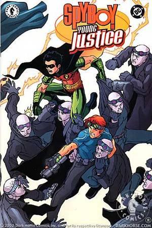Spyboy/Young Justice #1. Robin. SpyBoy. Superboy. Bombshell. Impulse.