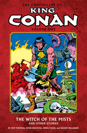 Chronicles of King Conan, v. 1: The Witch of the Mists and Other Stories cover