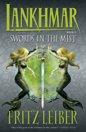 Lankhmar Book 3: Swords in the Mist