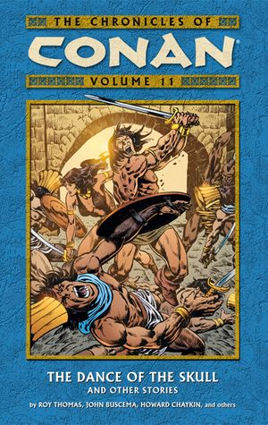 Chronicles of Conan, v. 11: The Dance of the Skull and Other Stories cover