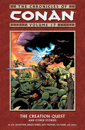 Chronicles of Conan, v. 17: The Creation Quest and Other Stories cover
