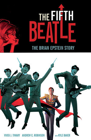 "The Beatles Polska: Ukazał się komiks o menadżerze The Beatles: ""The Fifth Beatle: Brian Epstein Story"""