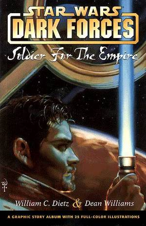 Star Wars Dark Forces Soldier For The Empire Gsa Tpb