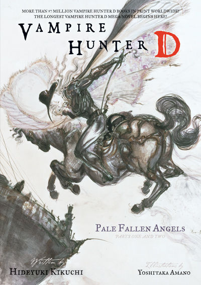 Vampire Hunter D Volume 11: Pale Fallen Angel Parts 1 and 2 (Novel)