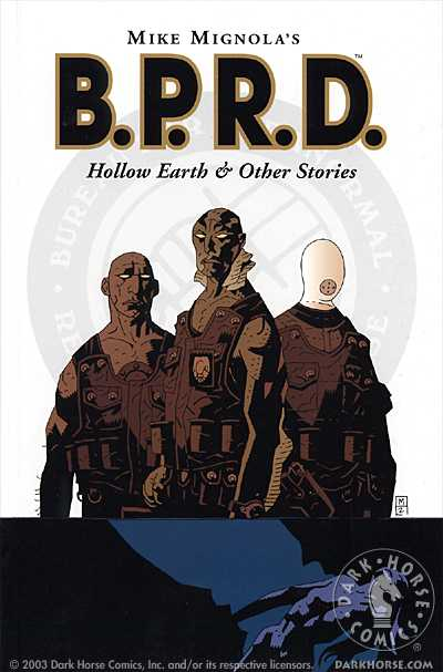 B.P.R.D. Vol. 01: Hollow Earth and Other Stories TPB