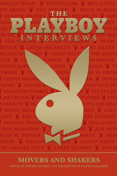 Playboy Interviews: Movers and Shakers