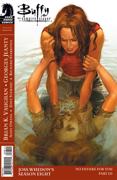 Buffy the Vampire Slayer: No Future for You (Dark Horse)