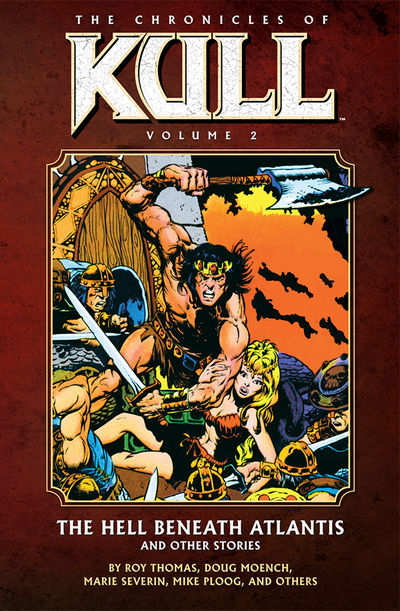 Chronicles of Kull Volume 2: The Hell Beneath Atlantis and Other Stories TPB DEC090030