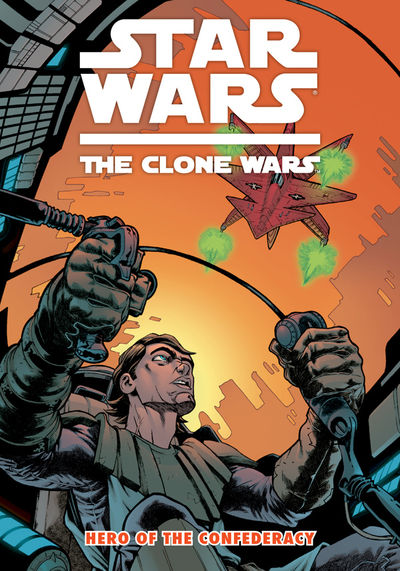 Star Wars: The Clone Wars--Hero of the Confederacy TPB