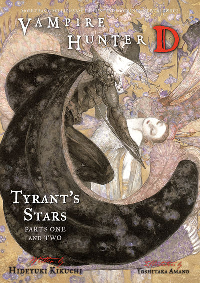 Vampire Hunter D Volume 16: Tyrant's Stars Parts 1 and 2 (Novel)