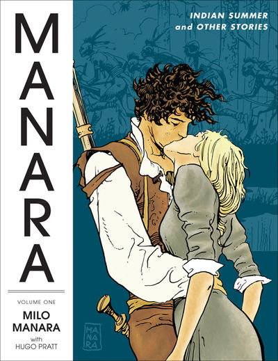 Manara Library Volume 1 HC: Indian Summer and Other Stories
