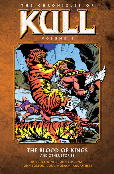 Chronicles of Kull Volume 4: The Blood of Kings and Other Stories TPB NOV100032