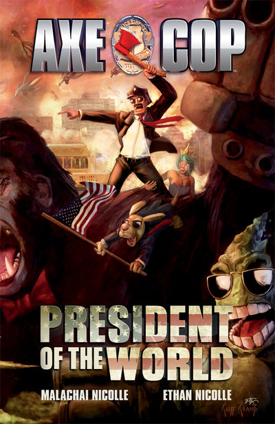 Axe Cop Volume 4 TPB - President of the World