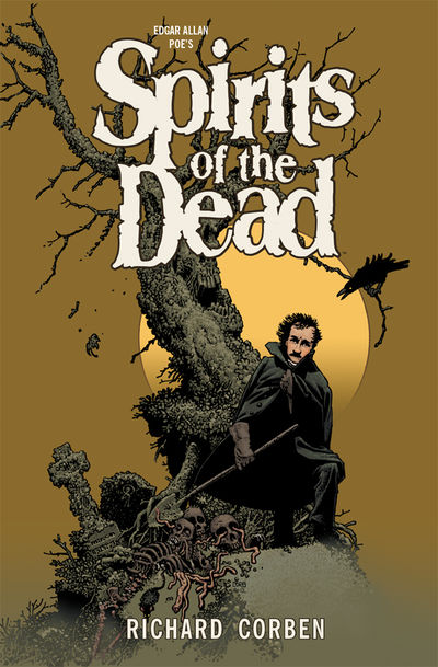 Edgar Allan Poe's Spirits of the Dead HC