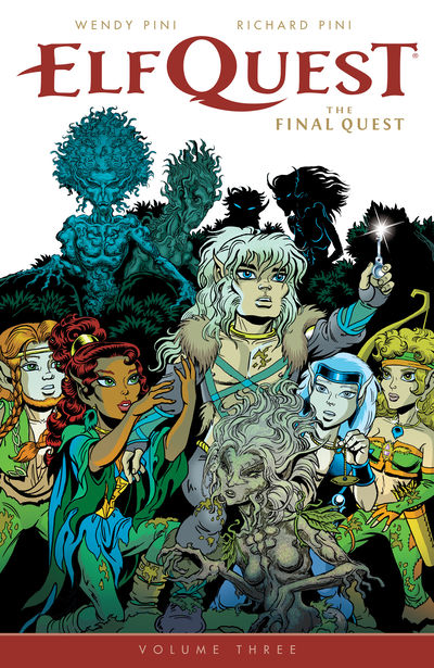 ElfQuest: The Final Quest Volume 3 TPB