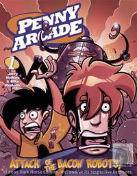 Penny Arcade Volume 1: Attack of the Bacon Robots! TPB