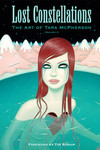 Lost Constellations: The Art of Tara McPherson HC - nick & dent