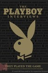 Playboy Interviews: They Played the Game - nick & dent