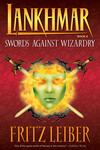 Lankhmar SC Novel Book 4: Swords Against Wizardry - nick & dent