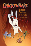 Chickenhare Volume 2: Fire in the Hole TPB - nick & dent