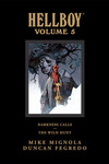 Hellboy Library Edition Volume 5: Darkness Calls and The Wild Hunt HC (Mignola Signed Edition)
