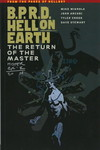 B.P.R.D. Hell on Earth Volume 6 - The Return of the Master TPB (Mignola, Allie, Crook, and Stewart Signed Edition)