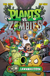 Plants vs. Zombies: Lawnmageddon HC (Signed Edition With Sketches)