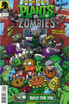Plants vs. Zombies #1: Bully For You (Chan & Rainwater Signed Edition)
