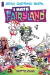 I Hate Fairyland Coloring Book TPB
