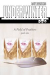 Underwinter Field Of Feathers #1 (Cover A - Fawkes)
