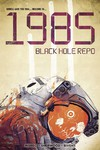 1985 Black Hole Repo #1 (Cover B - Bivens)