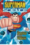 Superman Science Real World Science Behind Supermans Powers
