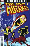 True Believers New Mutants #1