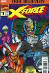 True Believers X-Force #1