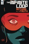 Infinite Loop Nothing But The Truth #1 (of 6) (Cover A - Charreti)