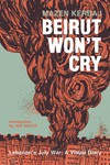 Beirut Won't Cry GN
