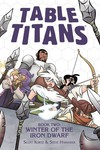 Table Titans TPB Vol. 02 Winter Of The Iron Dwarf