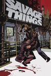 Savage Things #3 (of 8)