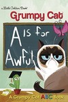 A Is For Awful Grumpy Cat Abc Little Golden Book