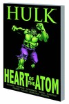 Hulk Heart Of Atom TPB