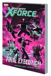 Uncanny X-Force TPB Vol. 07 Final Execution Book 2